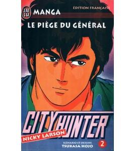 City Hunter Tome 02 Le Piège du Général